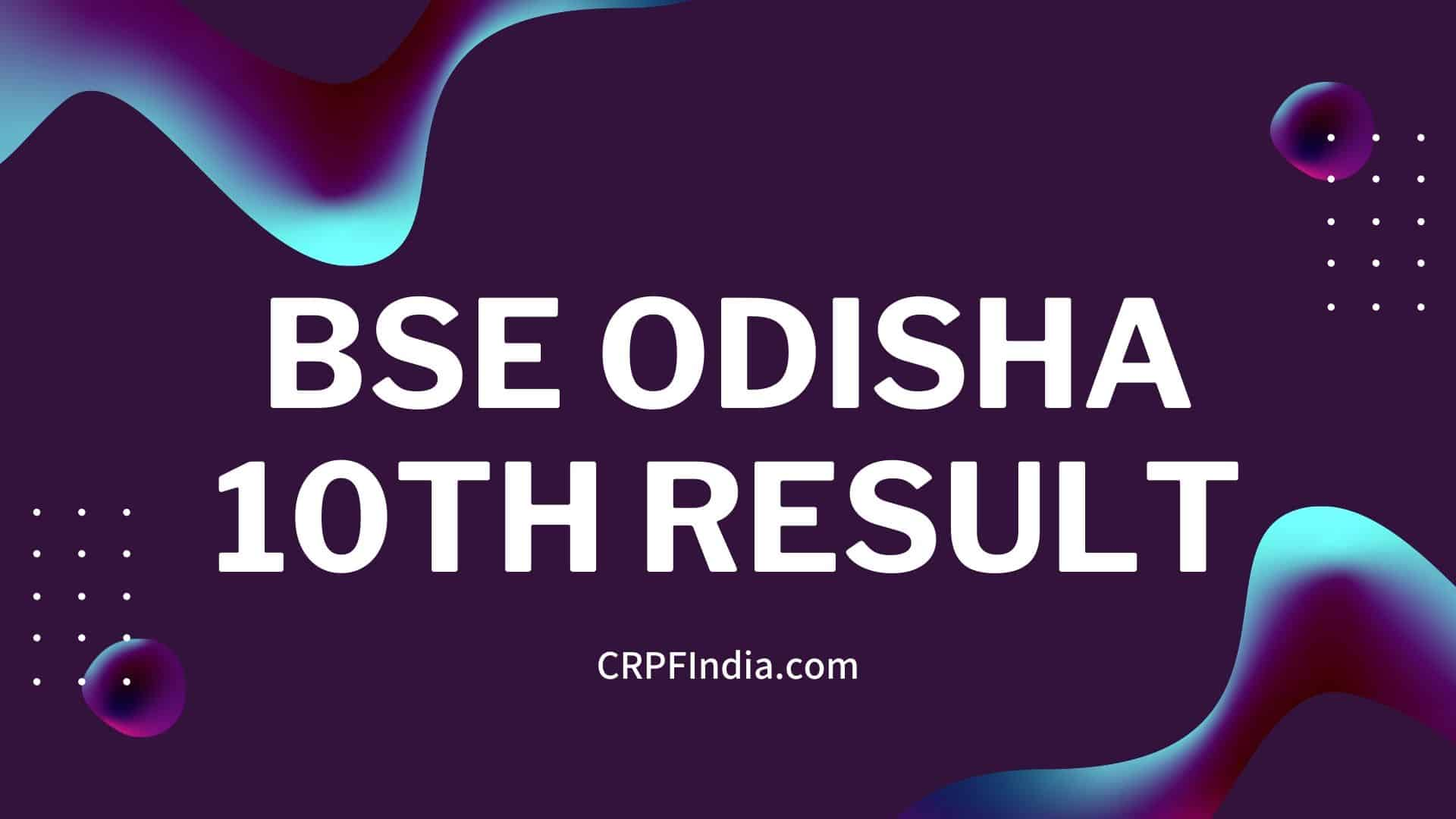 Photo of BSE Odisha 10th result 2020, Odisha HSC Result 2020 date and link here