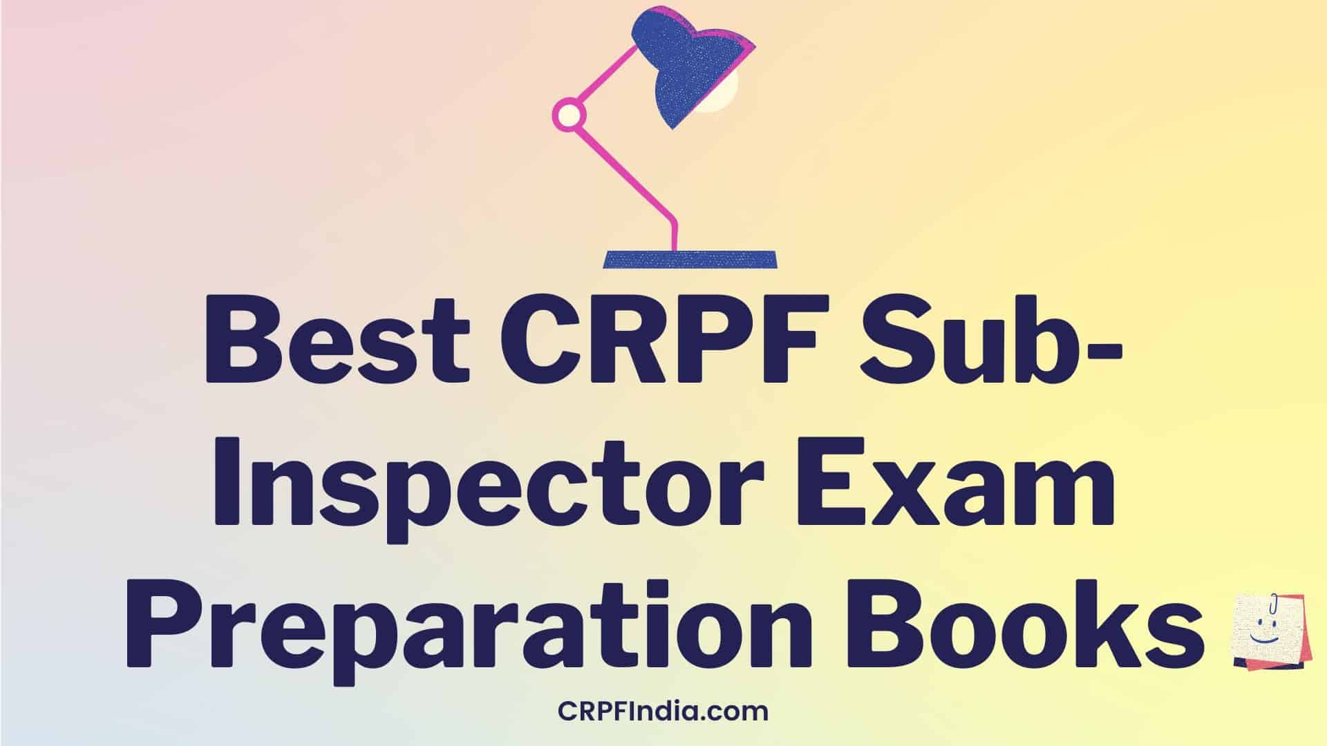 Photo of CRPF SI LDCE GD Books Best Preparation Books List Buy Online Group B