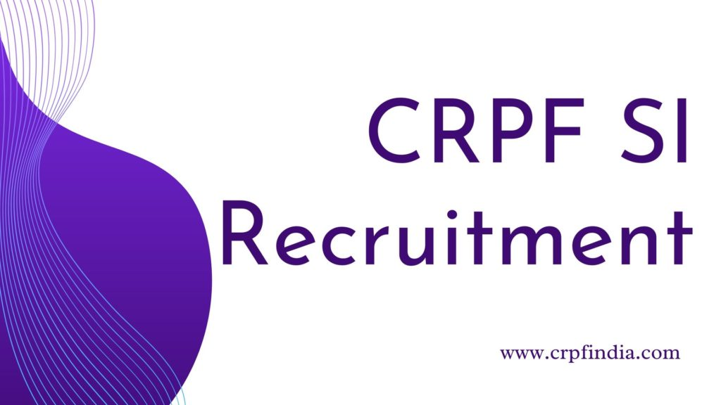 CRPF_SI_Recruitment