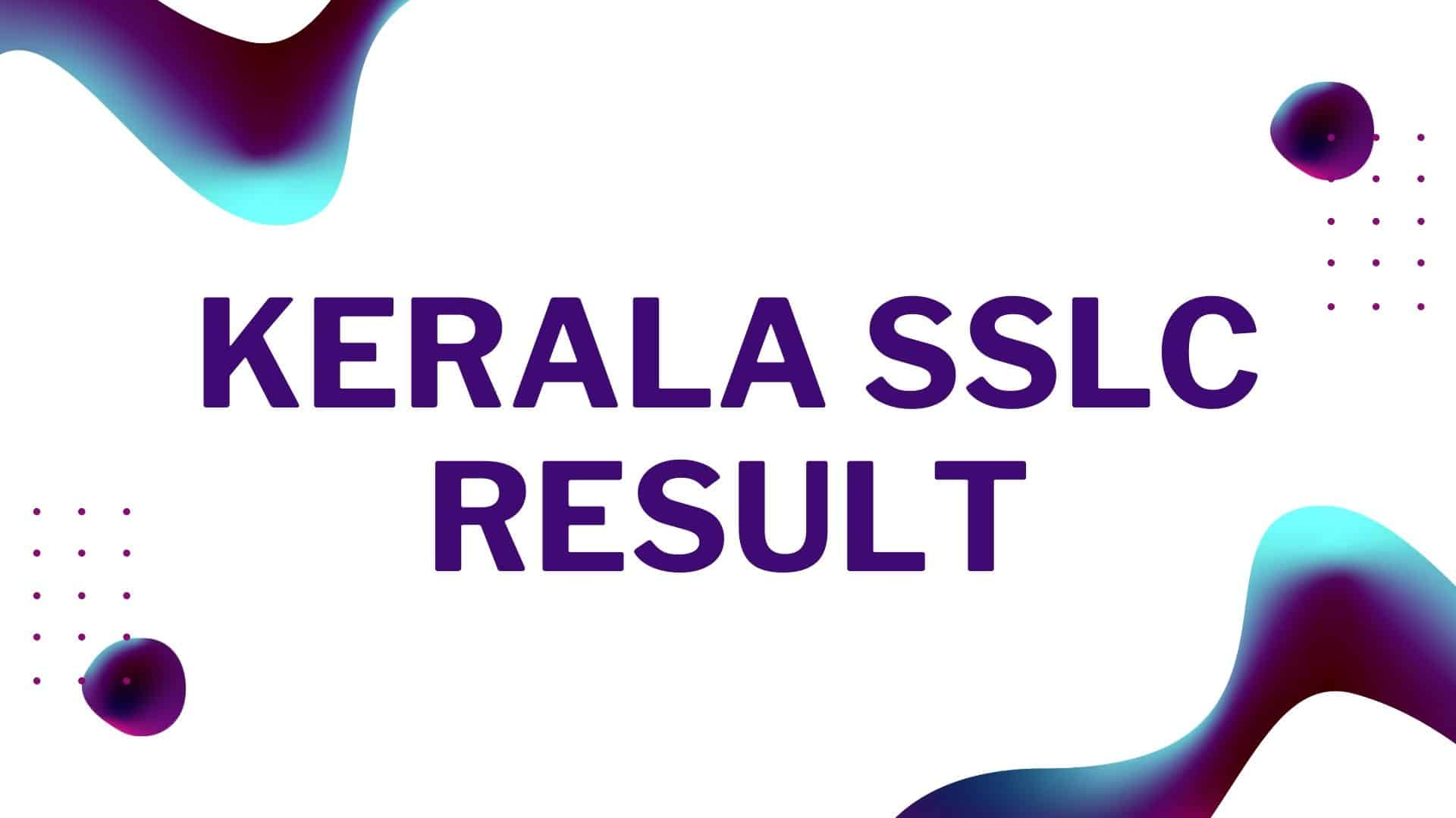 Photo of Kerala SSLC Result 2020 Date: Kerala Board 10th Result Download Link