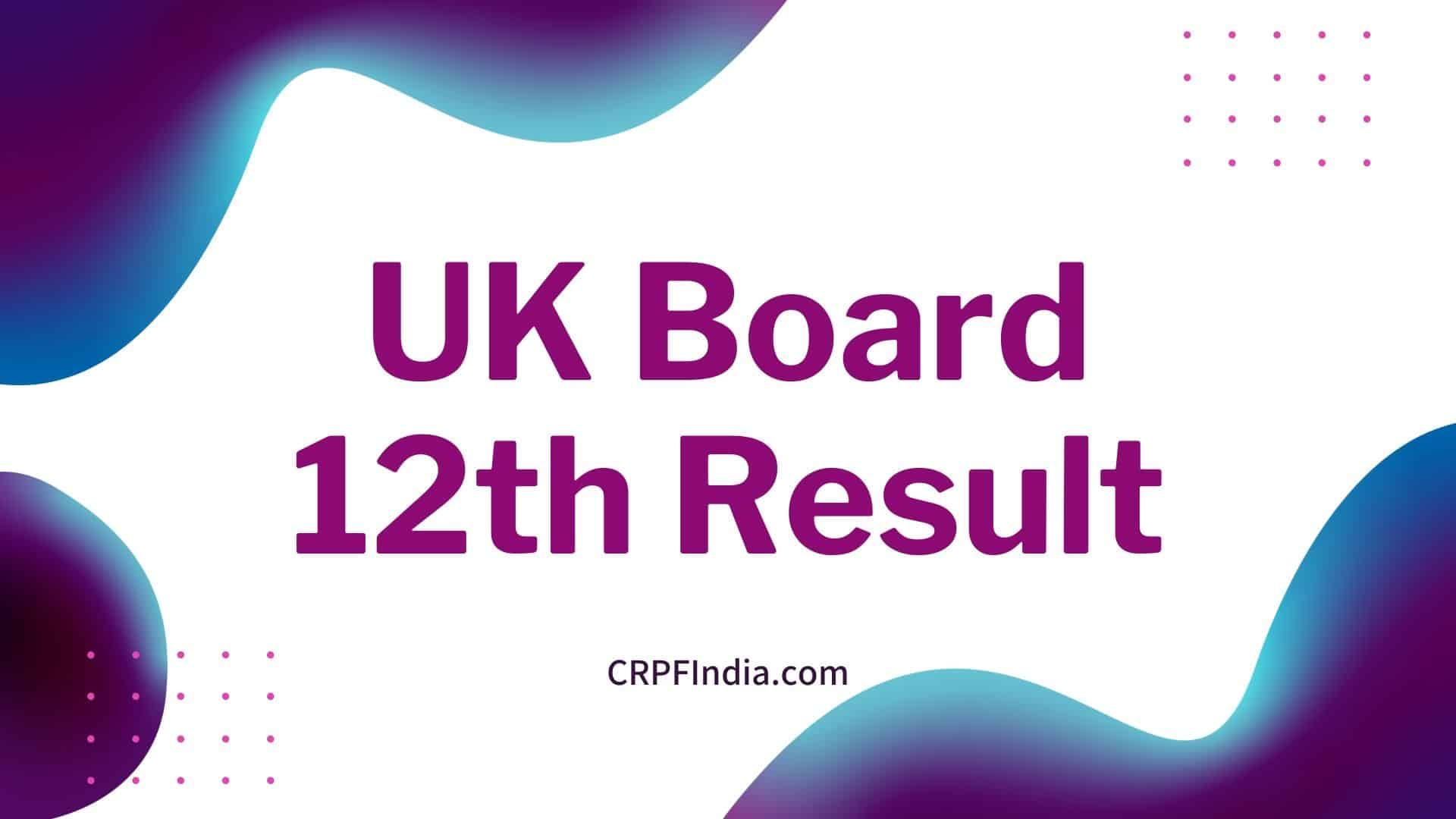 Photo of UK Board 12th Result 2020 Date UK Board Inter Result @ ubse.uk.gov.in Name wise, school wise